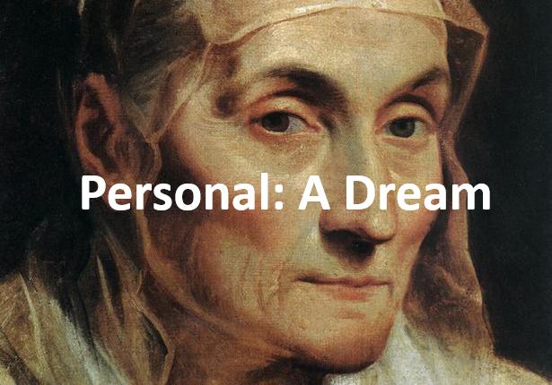 Personal: A Dream